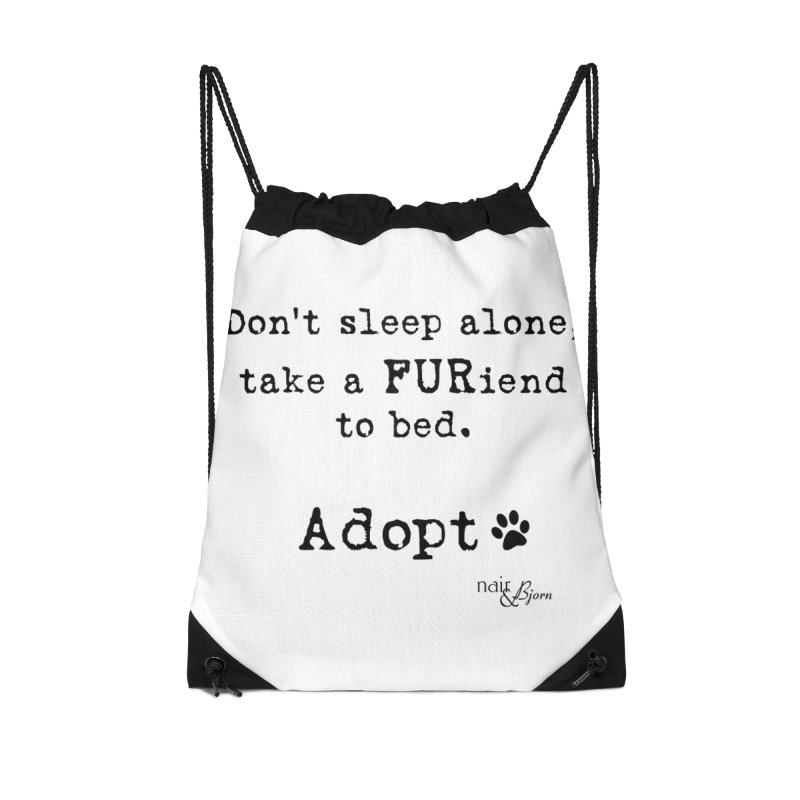 Take a FURiend To Bed Accessories Drawstring Bag Bag by Nair & Bjorn Threadless Shop