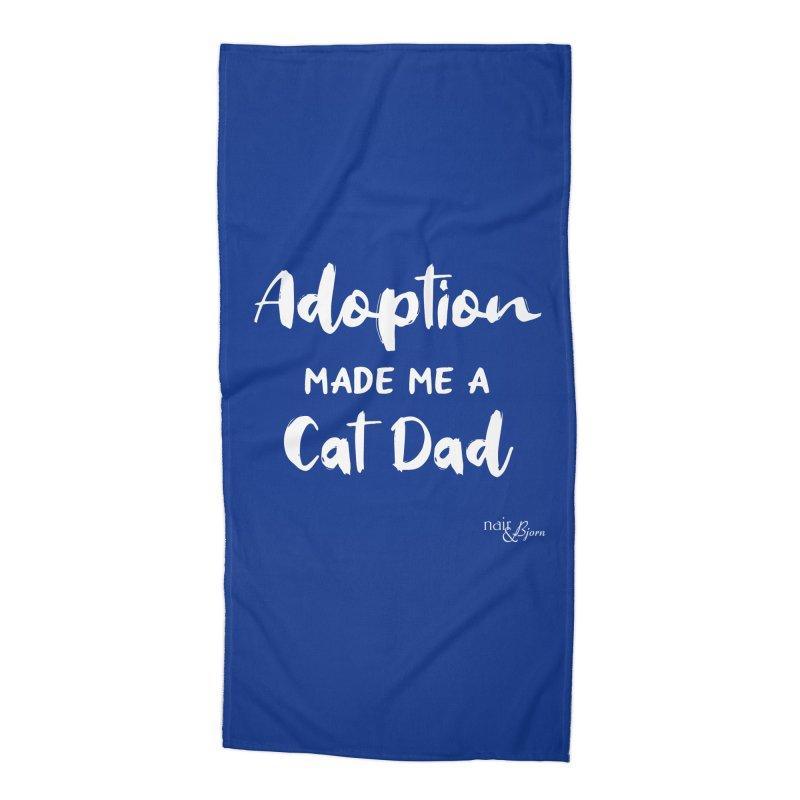 Adoption Made Me a Cat Dad Accessories Beach Towel by Nair & Bjorn Threadless Shop