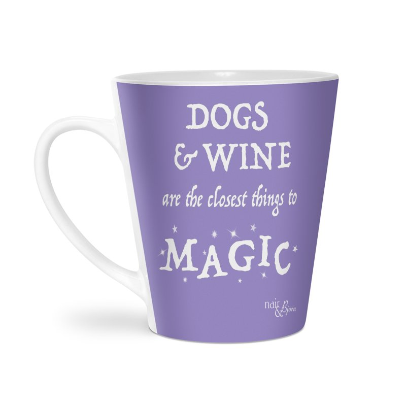 Dogs & Wine Are the Closest Things to Magic Accessories Latte Mug by Nair & Bjorn Threadless Shop
