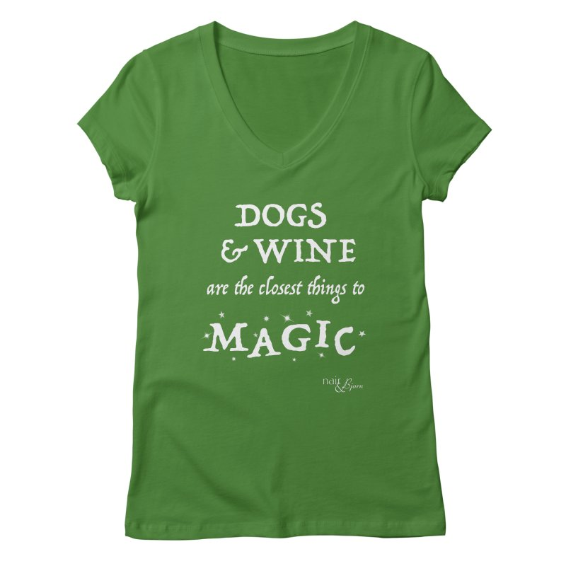 Dogs & Wine Are the Closest Things to Magic Women's Regular V-Neck by Nair & Bjorn Threadless Shop