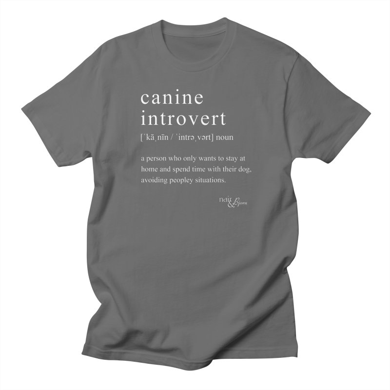Canine Introvert Men's T-Shirt by Nair & Bjorn Threadless Shop