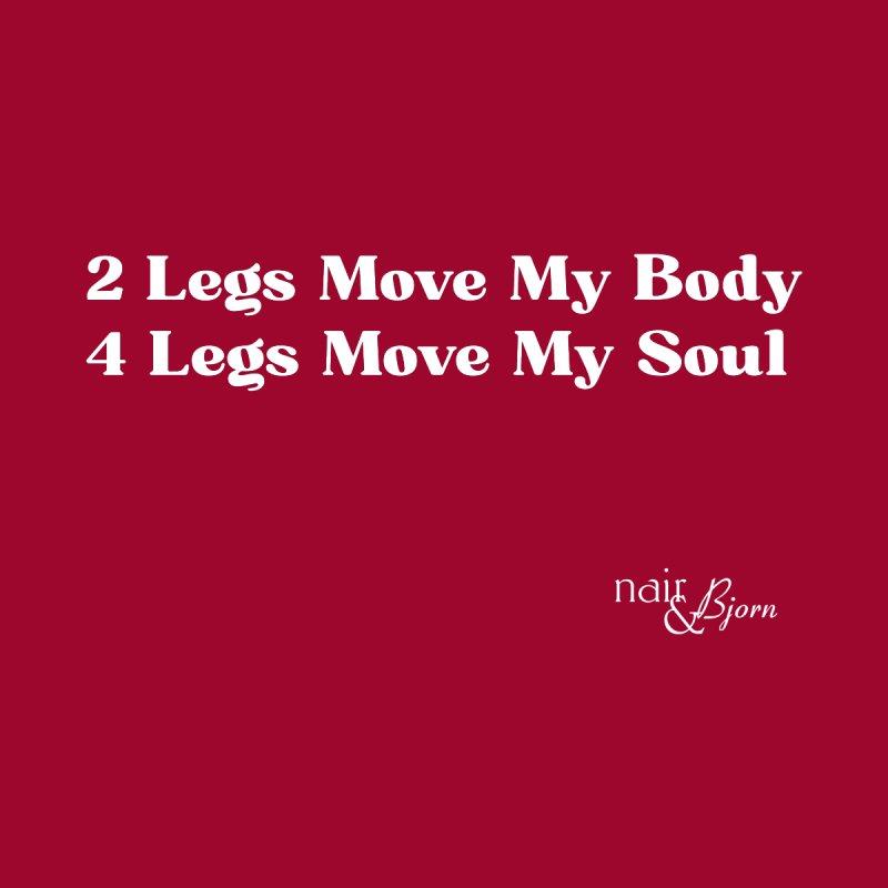 4 Legs Move My Soul Men's Sweatshirt by Nair & Bjorn Threadless Shop