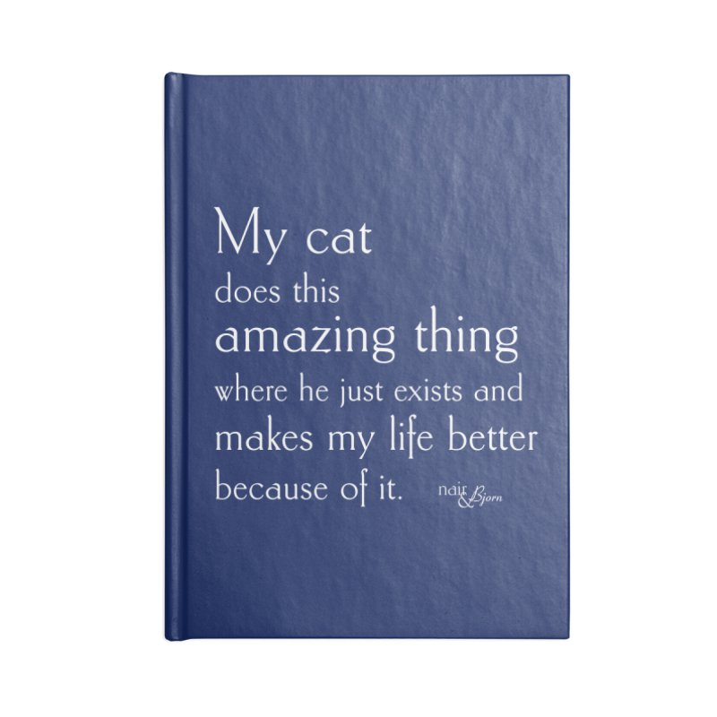 My Cat Does This Amazing Thing (He) Accessories Blank Journal Notebook by Nair & Bjorn Threadless Shop