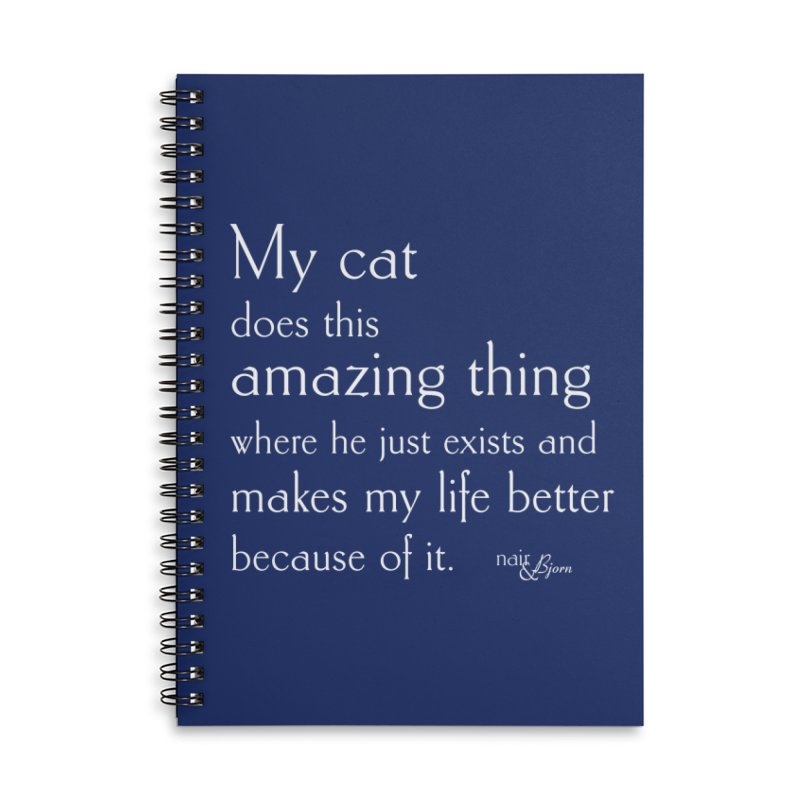 My Cat Does This Amazing Thing (He) Accessories Lined Spiral Notebook by Nair & Bjorn Threadless Shop