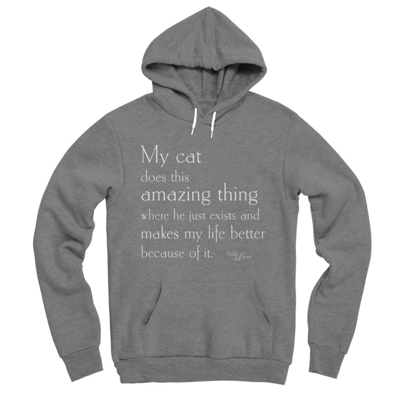 My Cat Does This Amazing Thing (He) Women's Sponge Fleece Pullover Hoody by Nair & Bjorn Threadless Shop