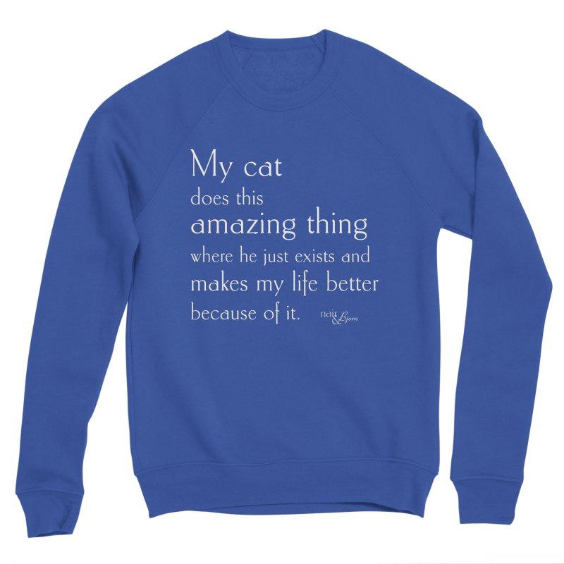 My Cat Does This Amazing Thing (He) Men's Sponge Fleece Sweatshirt by Nair & Bjorn Threadless Shop
