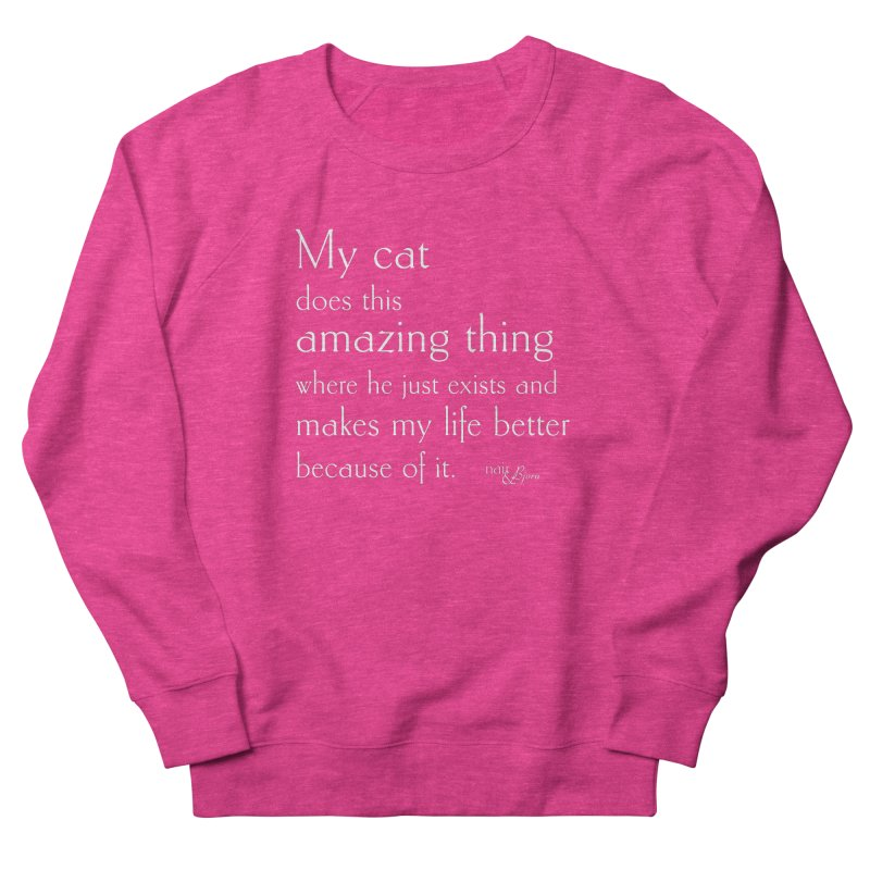 My Cat Does This Amazing Thing (He) Men's French Terry Sweatshirt by Nair & Bjorn Threadless Shop