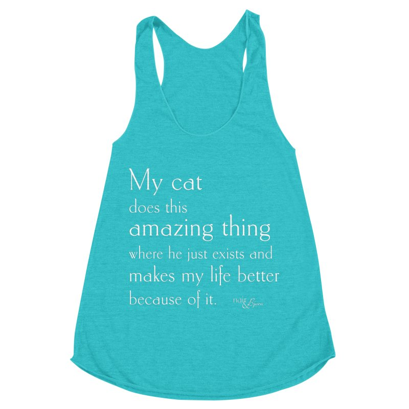 My Cat Does This Amazing Thing (He) Women's Racerback Triblend Tank by Nair & Bjorn Threadless Shop