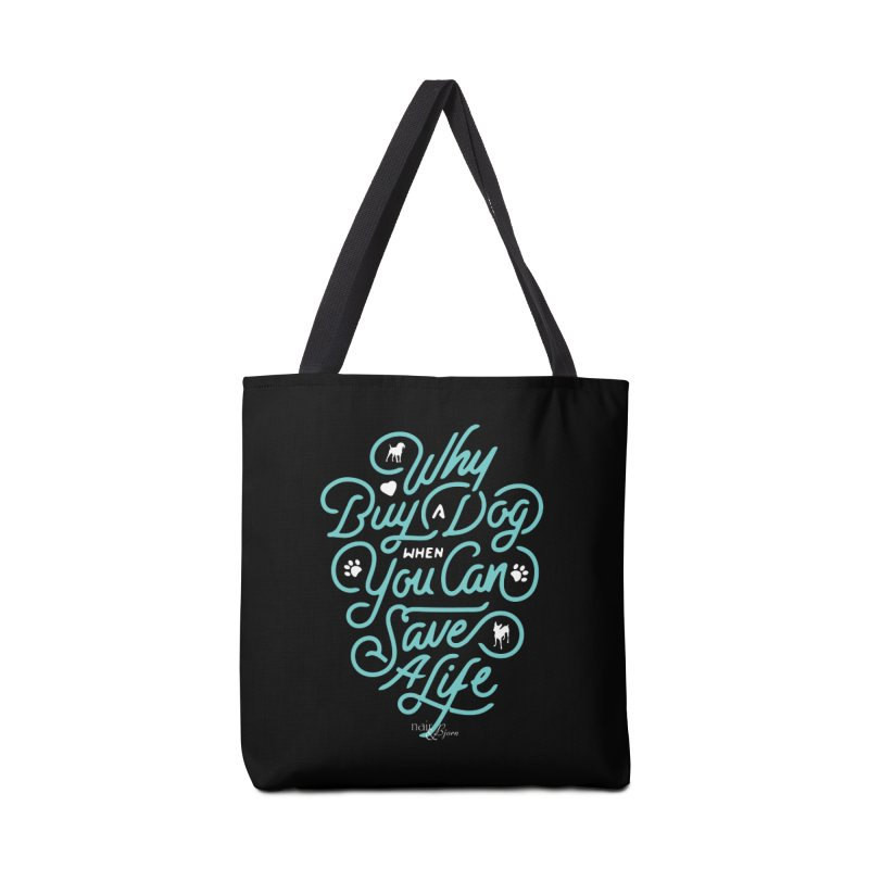 Why Buy A Dog (Turquoise Text) Accessories Tote Bag Bag by Nair & Bjorn Threadless Shop