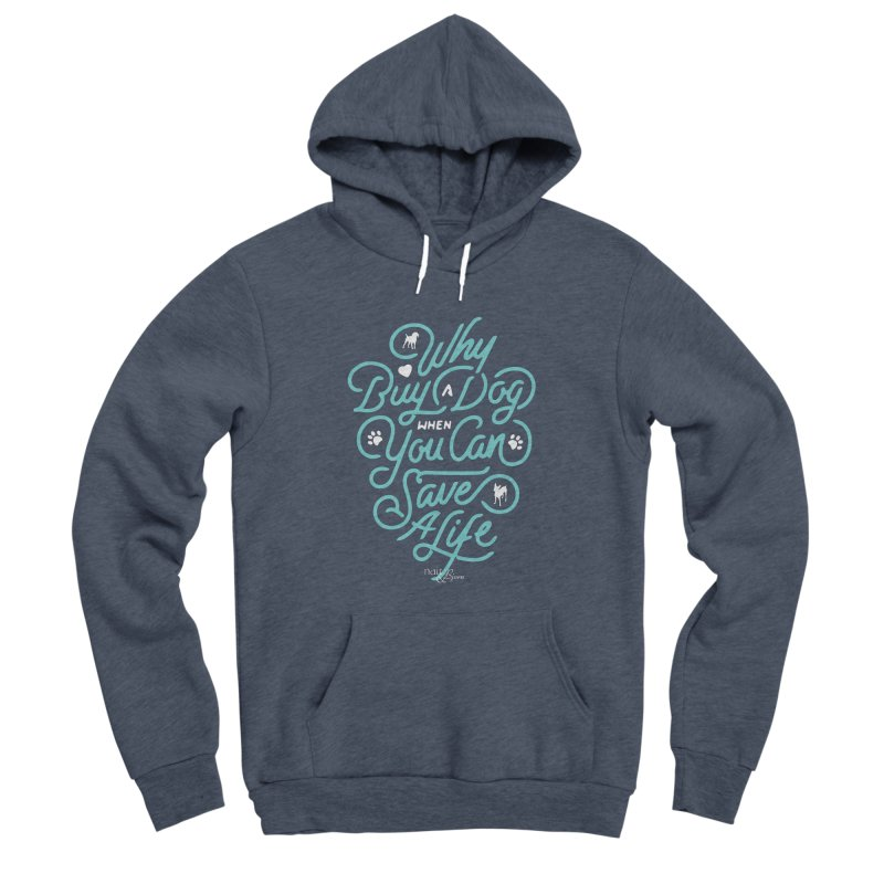 Why Buy A Dog (Turquoise Text) Women's Sponge Fleece Pullover Hoody by Nair & Bjorn Threadless Shop