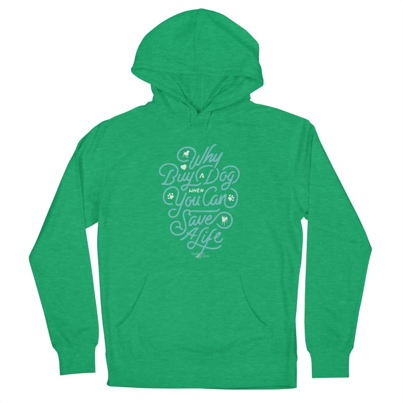 Why Buy A Dog (Turquoise Text) Men's French Terry Pullover Hoody by Nair & Bjorn Threadless Shop