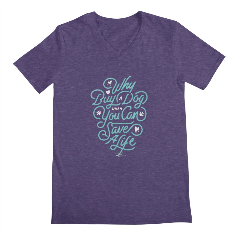 Why Buy A Dog (Turquoise Text) Men's Regular V-Neck by Nair & Bjorn Threadless Shop