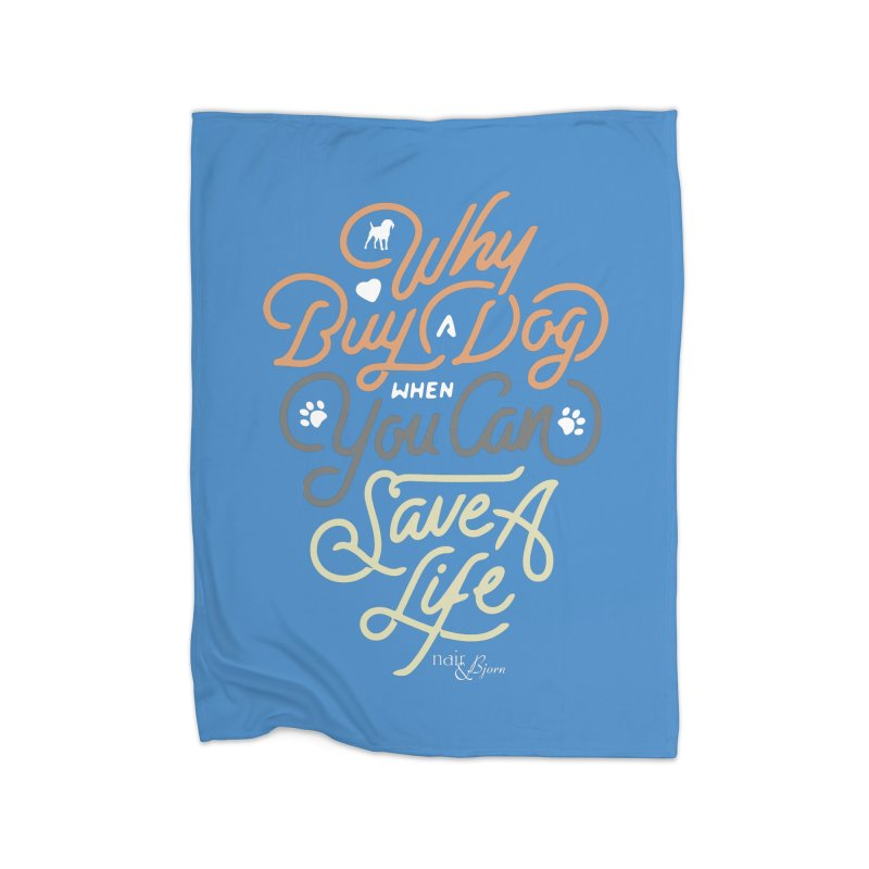 Why Buy A Dog (Shades of Brown Text) Home Fleece Blanket Blanket by Nair & Bjorn Threadless Shop