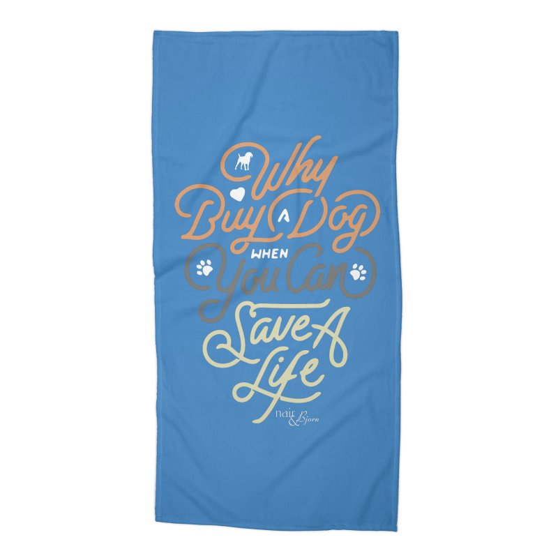Why Buy A Dog (Shades of Brown Text) Accessories Beach Towel by Nair & Bjorn Threadless Shop