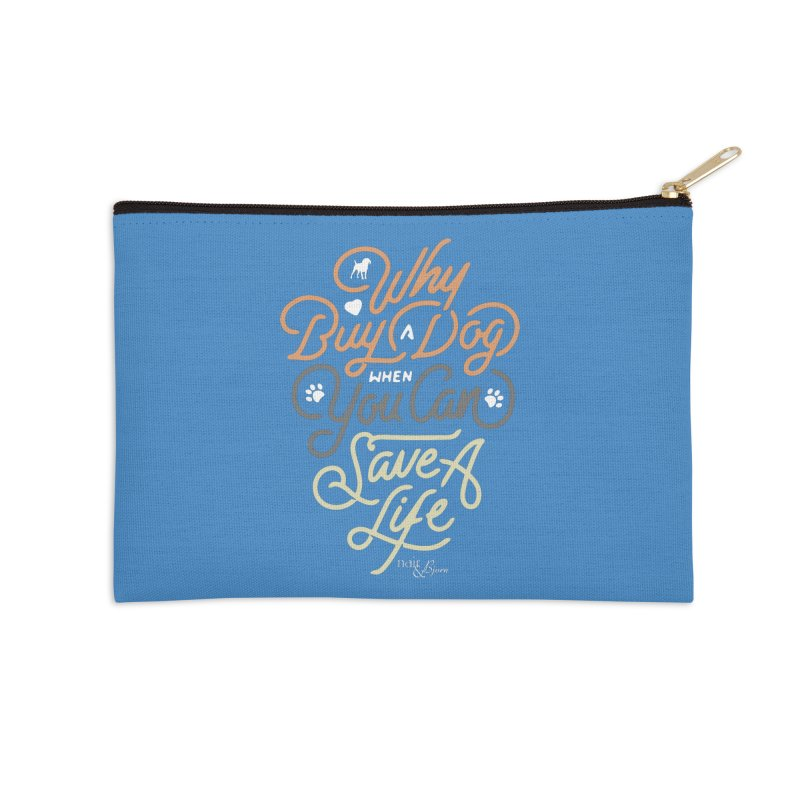 Why Buy A Dog (Shades of Brown Text) Accessories Zip Pouch by Nair & Bjorn Threadless Shop