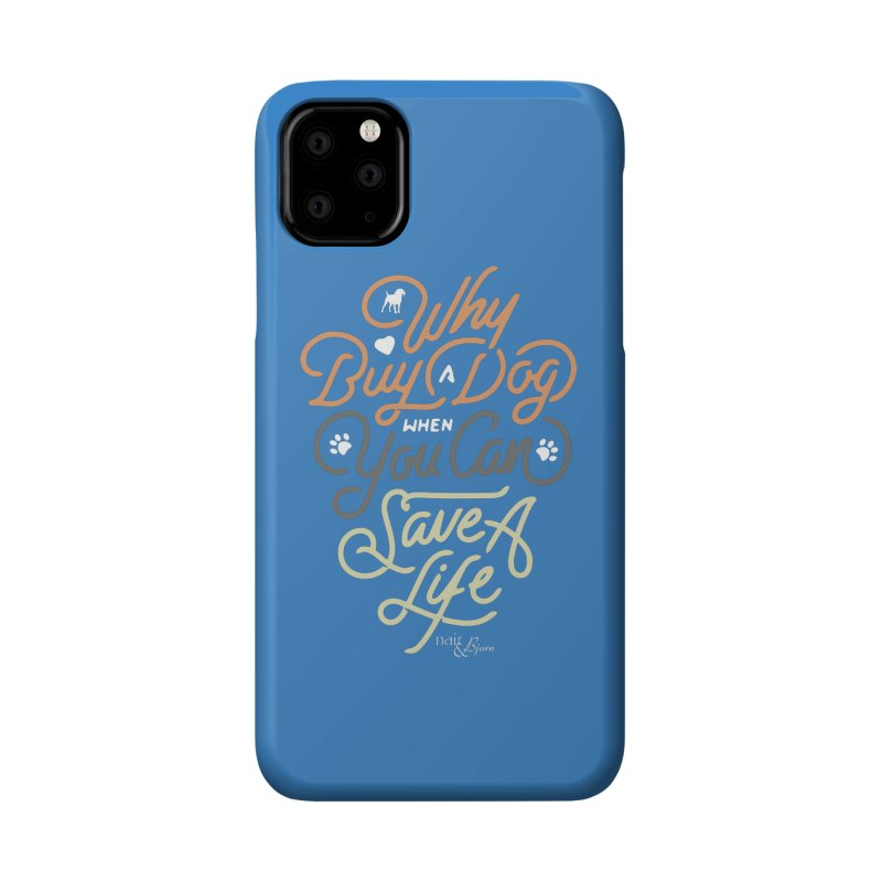 Why Buy A Dog (Shades of Brown Text) Accessories Phone Case by Nair & Bjorn Threadless Shop