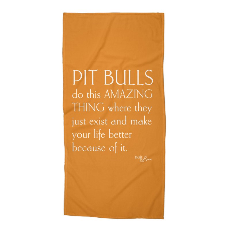 Pit Bulls Do This Amazing Thing Accessories Beach Towel by Nair & Bjorn Threadless Shop
