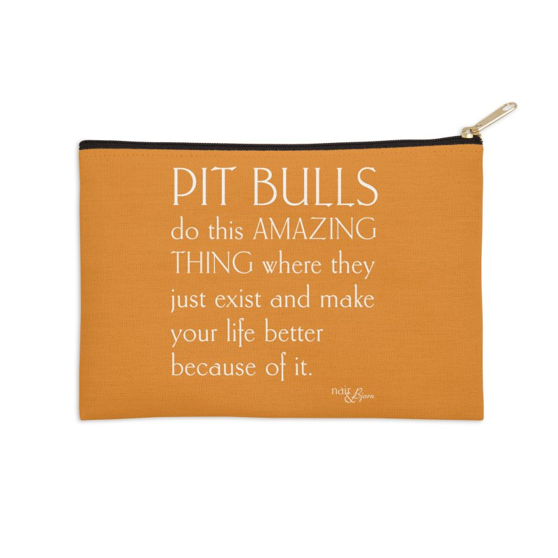 Pit Bulls Do This Amazing Thing Accessories Zip Pouch by Nair & Bjorn Threadless Shop
