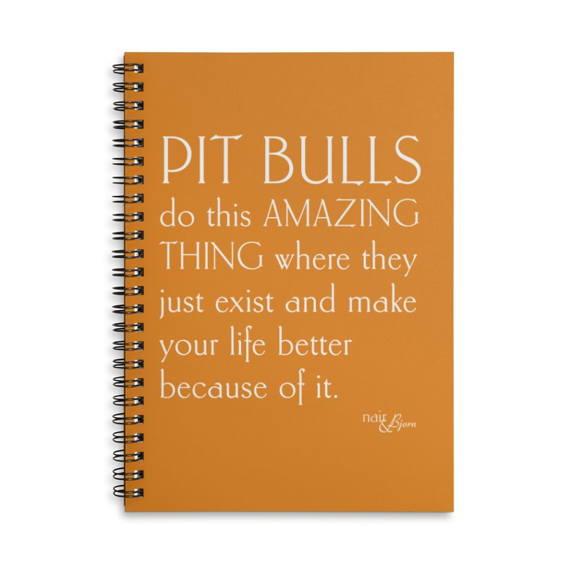 Pit Bulls Do This Amazing Thing Accessories Lined Spiral Notebook by Nair & Bjorn Threadless Shop