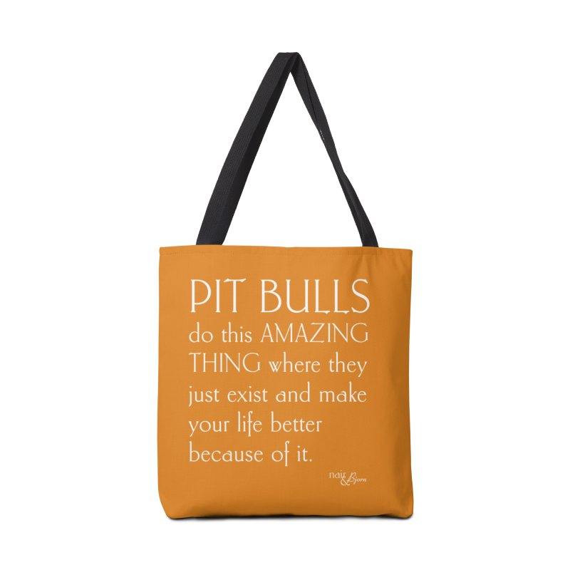 Pit Bulls Do This Amazing Thing Accessories Tote Bag Bag by Nair & Bjorn Threadless Shop