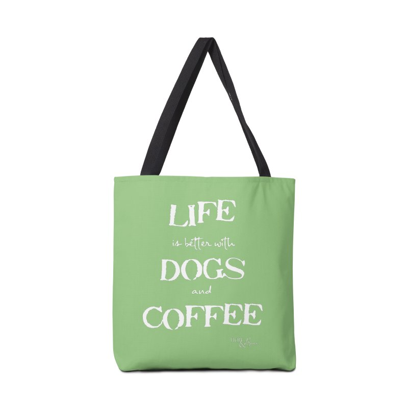 Life is Better with Dogs and Coffee Accessories Tote Bag Bag by Nair & Bjorn Threadless Shop