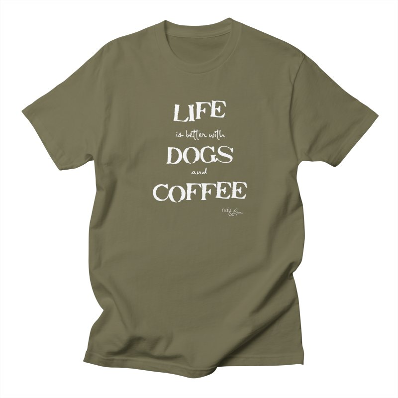 Life is Better with Dogs and Coffee Men's Regular T-Shirt by Nair & Bjorn Threadless Shop