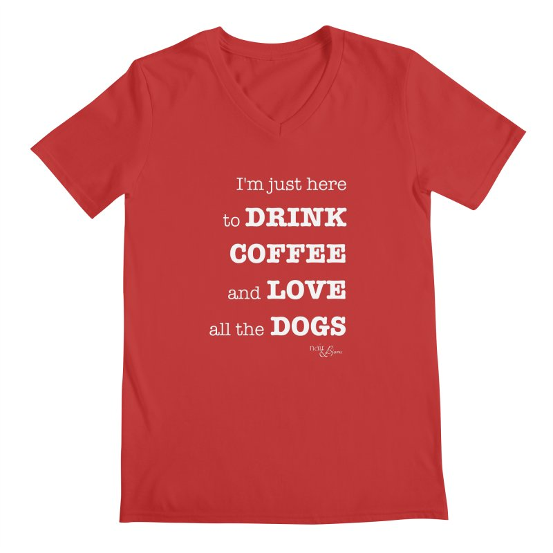 Drink Coffee and Love All the Dogs Men's Regular V-Neck by Nair & Bjorn Threadless Shop
