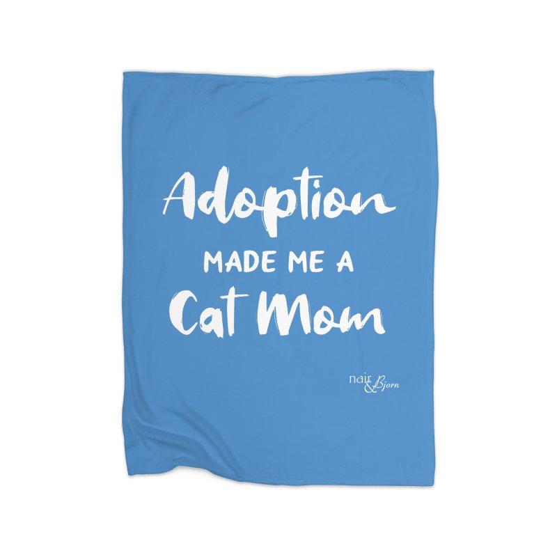 Adoption Made Me a Cat Mom Home Fleece Blanket Blanket by Nair & Bjorn Threadless Shop