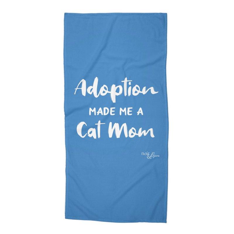 Adoption Made Me a Cat Mom Accessories Beach Towel by Nair & Bjorn Threadless Shop
