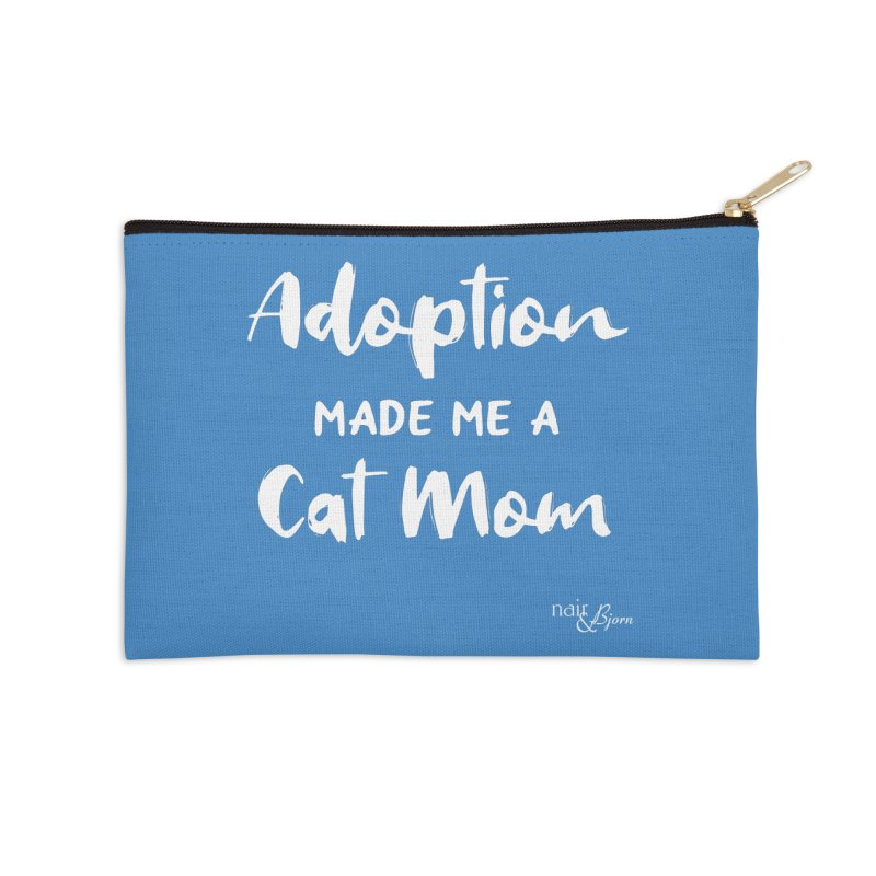 Adoption Made Me a Cat Mom Accessories Zip Pouch by Nair & Bjorn Threadless Shop