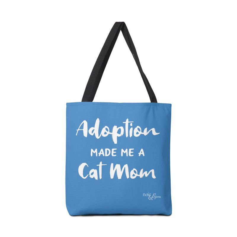 Adoption Made Me a Cat Mom Accessories Tote Bag Bag by Nair & Bjorn Threadless Shop
