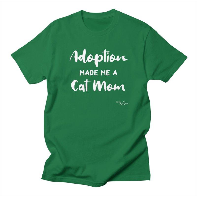 Adoption Made Me a Cat Mom Women's Regular Unisex T-Shirt by Nair & Bjorn Threadless Shop