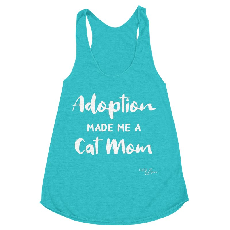 Adoption Made Me a Cat Mom in Women's Racerback Triblend Tank Pacific Blue by Nair & Bjorn Threadless Shop