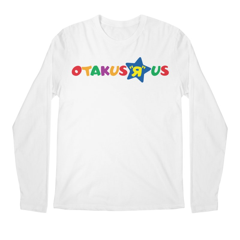 Otakus Я Us Men's Longsleeve T-Shirt by [NANO]'s Tienda