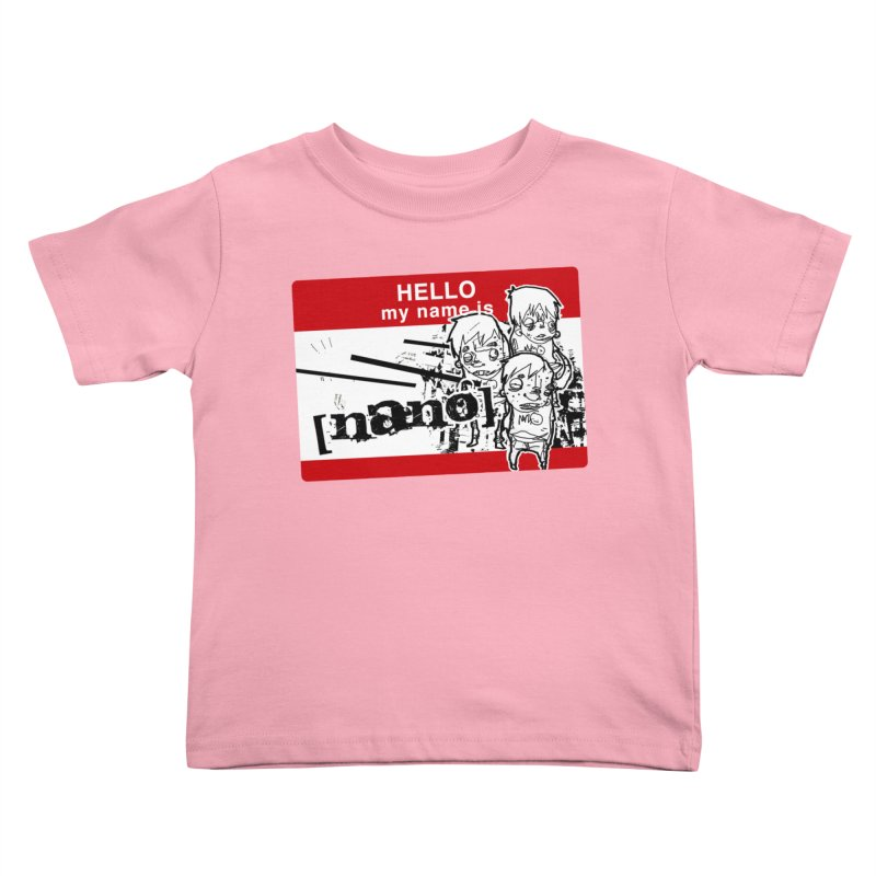 Hello My Name Is Kids Toddler T-Shirt by [NANO]'s Tienda