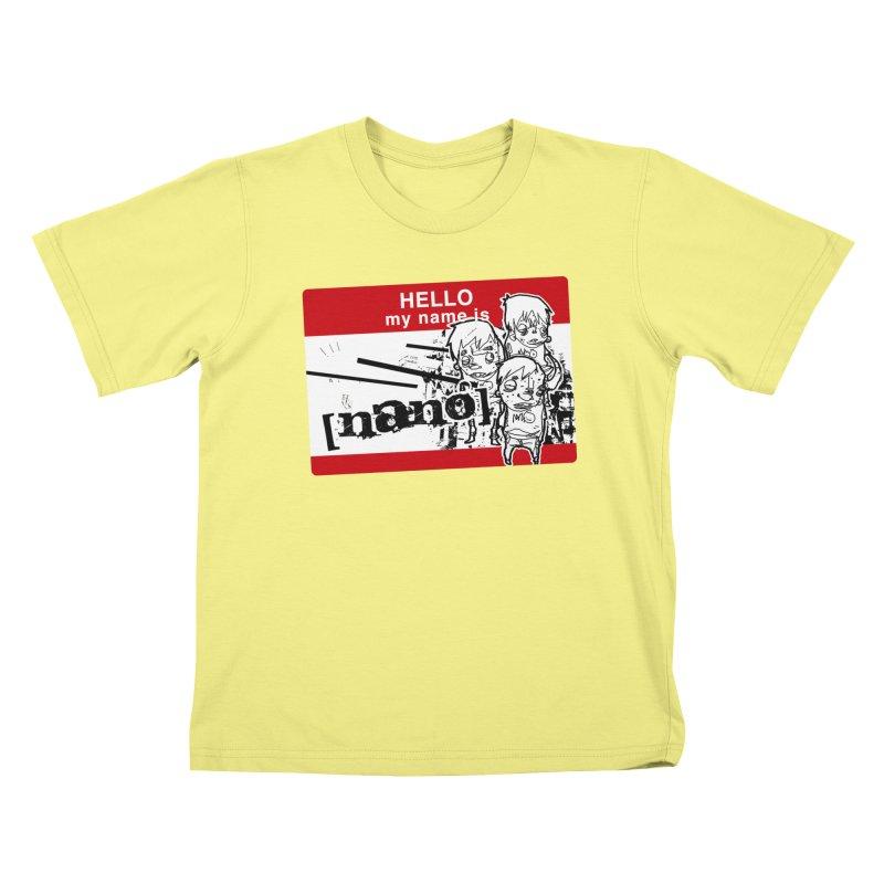 Hello My Name Is Kids T-shirt by [NANO]'s Tienda