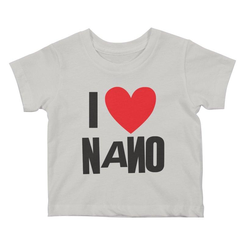 I ♥︎ NANO Kids Baby T-Shirt by [NANO]'s Tienda