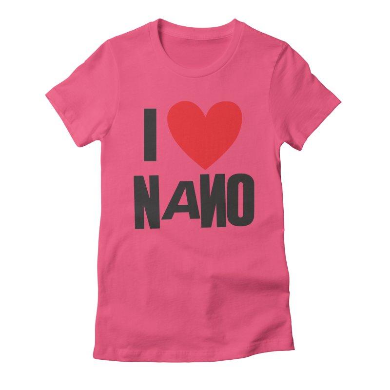 I ♥︎ NANO Women's Fitted T-Shirt by [NANO]'s Tienda