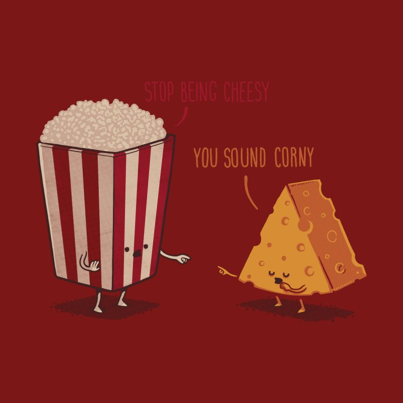 Corny Cheesy by Naolito