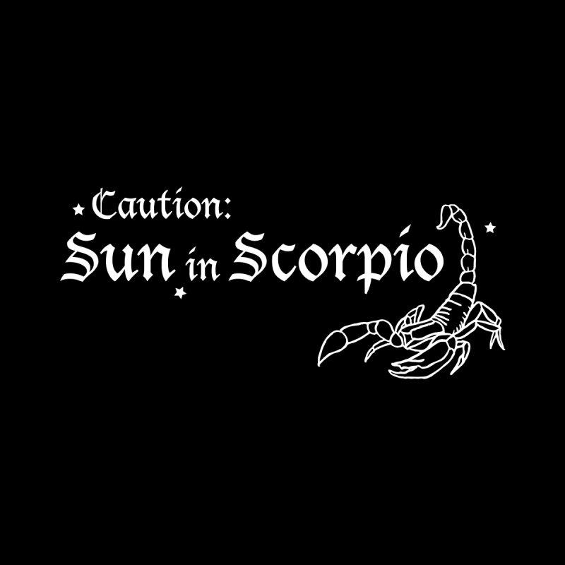 Caution: Sun in Scorpio Women's T-Shirt by Naomi Mariko Creates