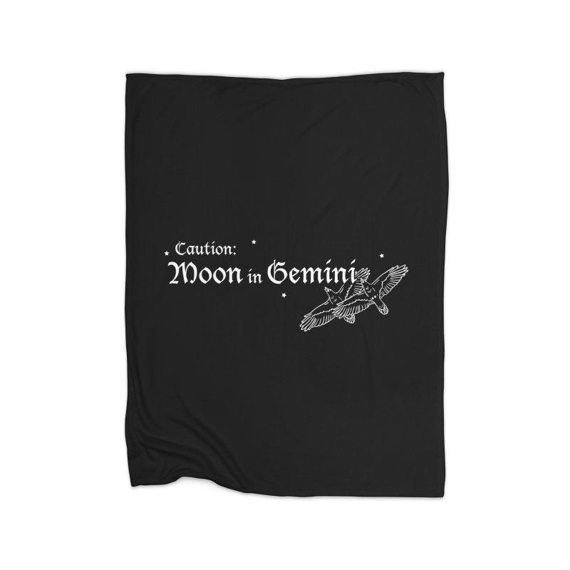 Caution: Moon in Gemini Home Blanket by Naomi Mariko Creates