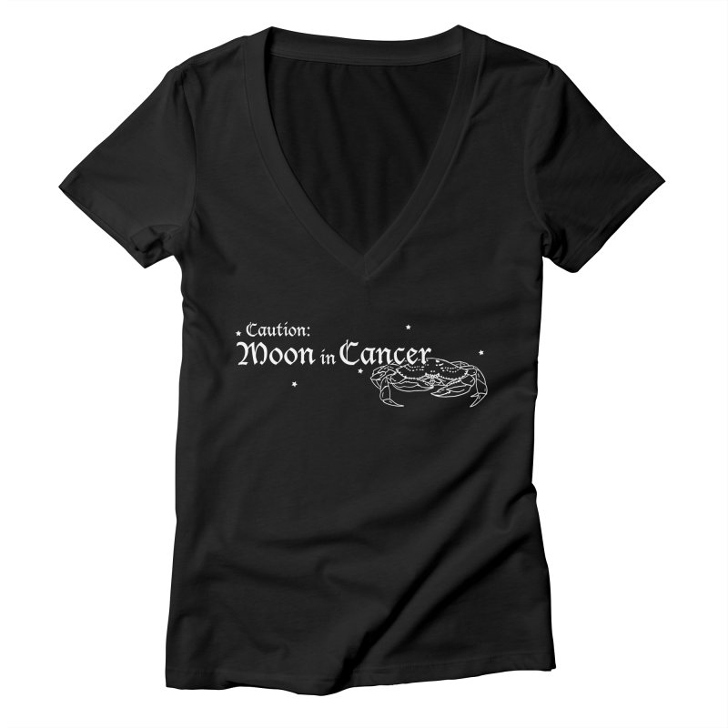 Caution: Moon in Cancer Women's V-Neck by Naomi Mariko Creates