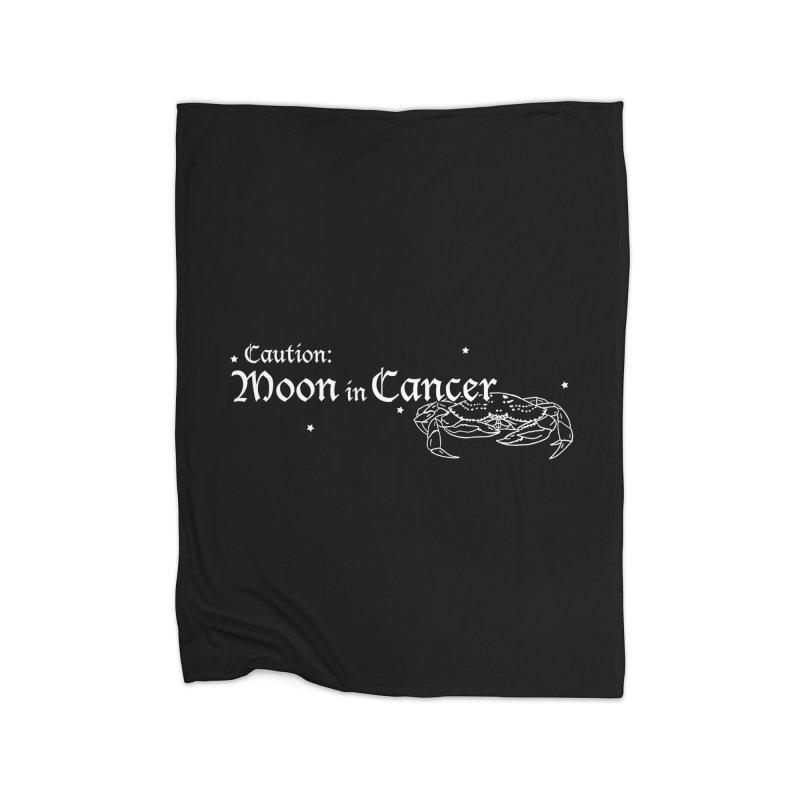 Caution: Moon in Cancer Home Blanket by Naomi Mariko Creates