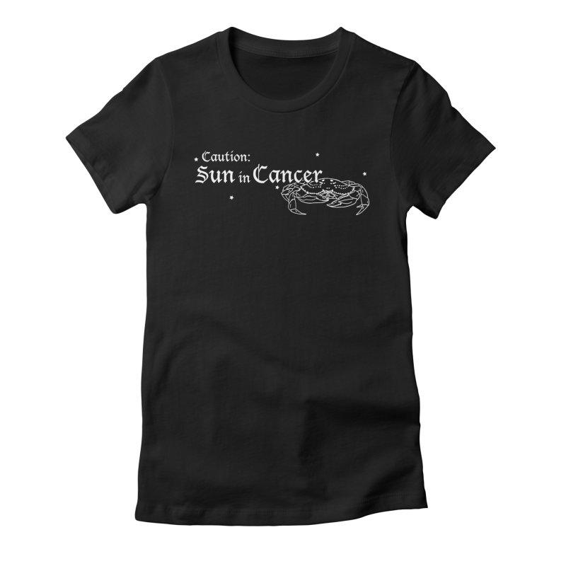 Caution: Sun in Cancer Women's T-Shirt by Naomi Mariko Creates