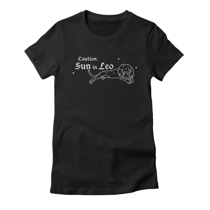 Caution: Sun in Leo Women's T-Shirt by Naomi Mariko Creates