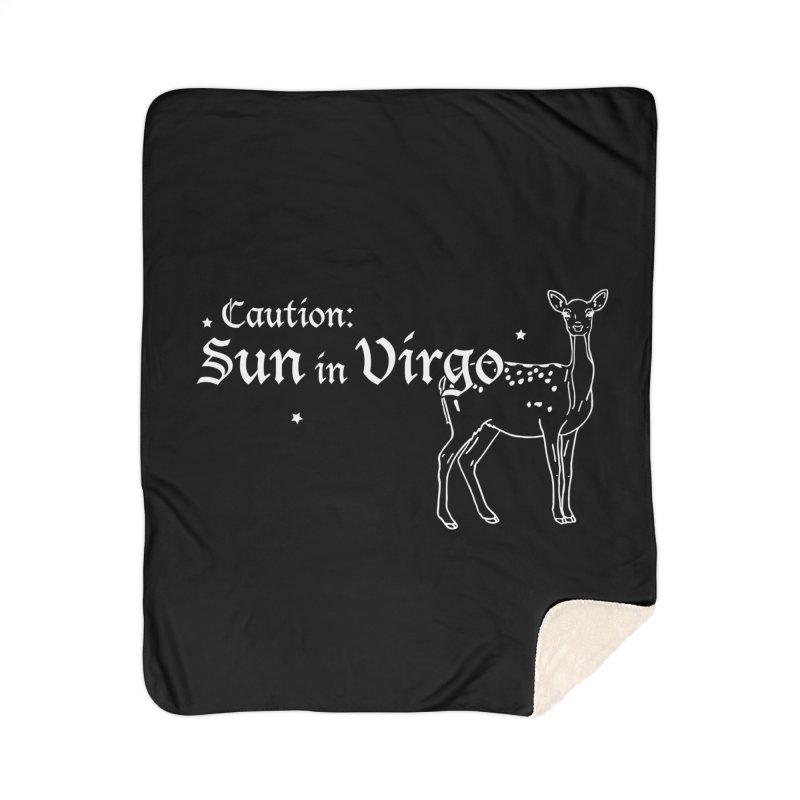 Caution: Sun in Virgo Home Blanket by Naomi Mariko Creates