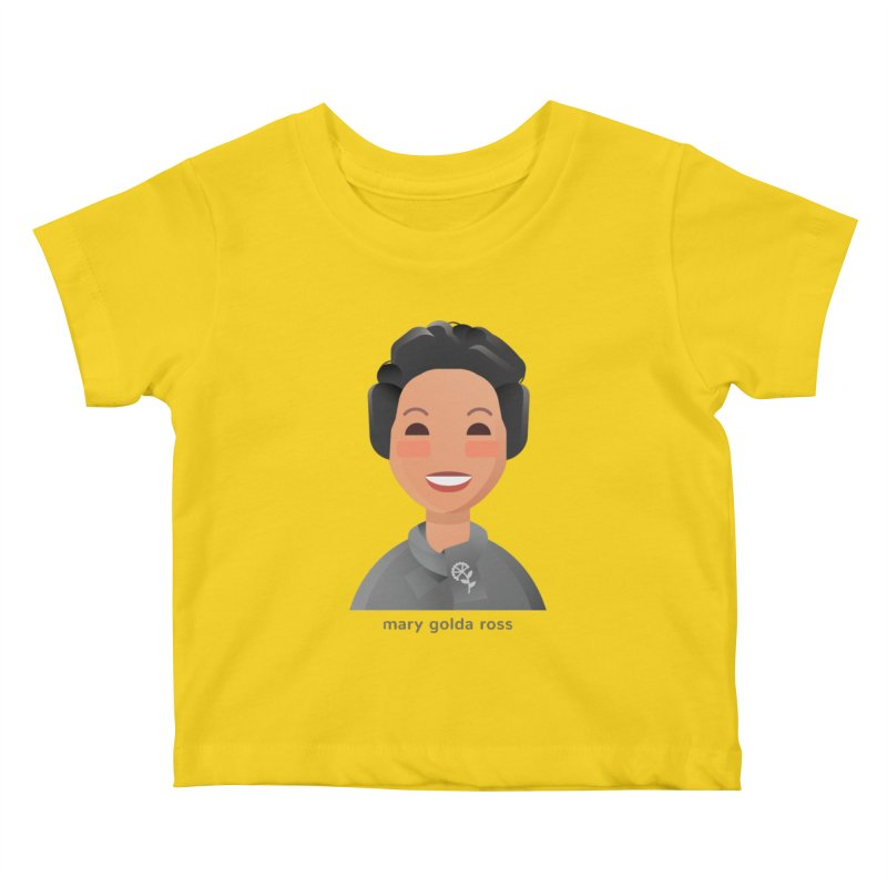 Mary Golda Ross Kids Baby T-Shirt by Narrative Shop