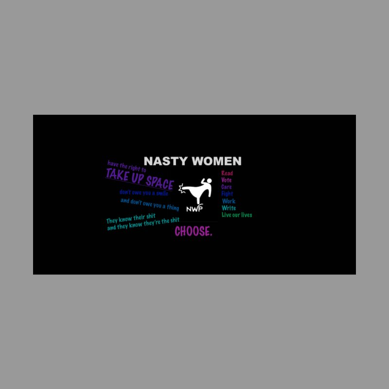 The Choice Collection by nastywomenspress's Artist Shop