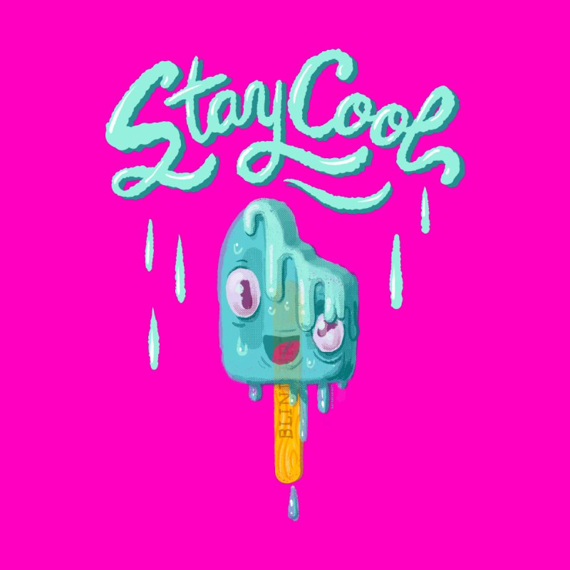 Stay Cool None  by Nate Bear