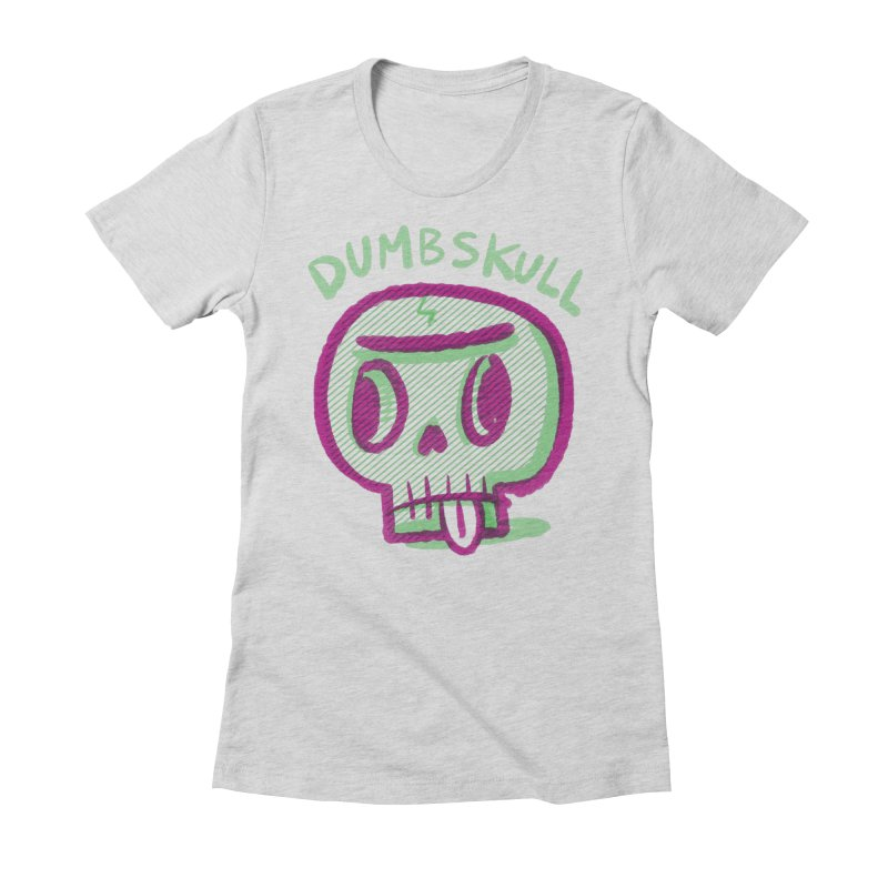 Dumbskull (v1) Women's Fitted T-Shirt by Nate Bear